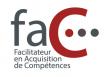 FAC Facilitateur en Acquisition de Compétences